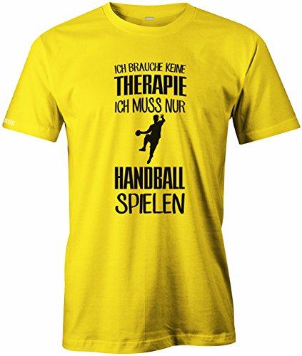 Ich brauch keine Therapie - Ich muss nur Handball spielen - Sport Hobby - Herren T-SHIRT Gelb