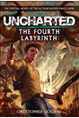 Uncharted - The Fourth Labyrinth (Video Game Novel) Paperback