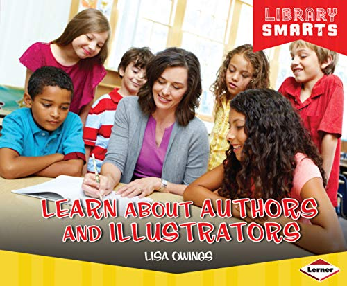 Learn about Authors and Illustrators (Library Smarts) (English Edition)