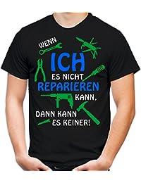 Wenn Ich es nicht Reparieren kann... T-Shirt | Fun | Shirt | Männer | Herren | Handwerker | Geschenk | Hobby | Hammer | Papa | Opa