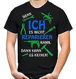 Wenn Ich es nicht Reparieren kann... T-Shirt | Fun | Shirt | Männer | Herren | Handwerker | Geschenk | Hobby | Hammer | Papa | Opa (XXL, Schwarz)