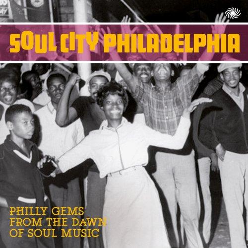 Soul City Philadelphia: Philly...