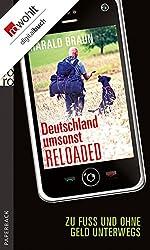 Deutschland umsonst reloaded: Zu Fuß und ohne Geld unterwegs
