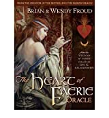 [(The Heart of Faerie Oracle)] [Author: Wendy Froud] published on (March, 2010)