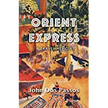 Orient Express: A Travel Memoir