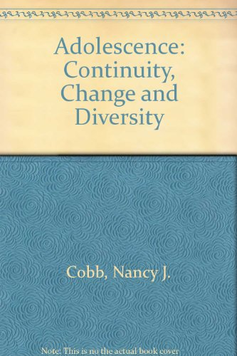 Adolescence: Continuity, Change and Diversity