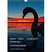 Natur - Kultur - Landschaft Ammersee (Wandkalender 2017 DIN A4 hoch): Kulturlandschaft westlicher Ammersee und Herrsching 2013 (Familienplaner, 14 Seiten ) (CALVENDO Natur)