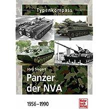 Panzer der NVA: 1956-1990 (Typenkompass)