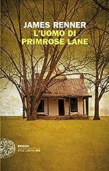 LUomo di Primrose Lane (Einaudi. Stile libero big) (Italian Edition)