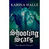 Shooting Scars: The Artists Trilogy 2
