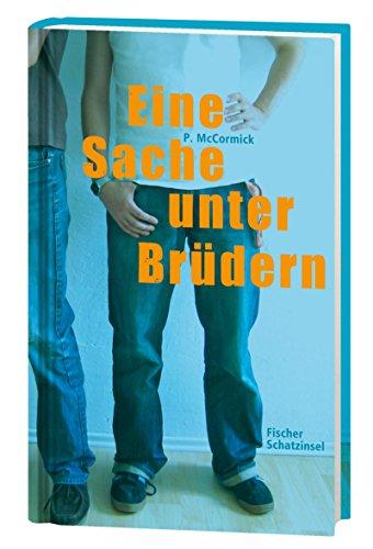 Eine Sache unter Brüdern (Kinderbuch Hardcover)