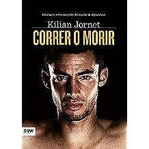 Correr o morir (Now books)