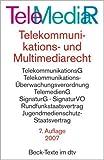 Telemediarecht. Telekommunikations- und Multimediarecht