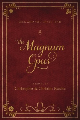 The Magnum Opus: Seek and you shall find