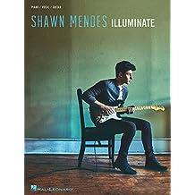 Illuminate: Songbook für Klavier, Gesang, Gitarre