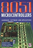 Image de 8051 Microcontrollers: Hardware, Software and Applications