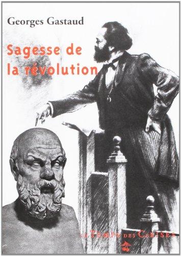 Sagesse et Revolution par  Georges Gastaud