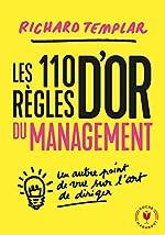 Les 110 règles d'or du management de Richard Templar