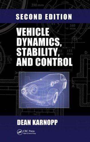 Vehicle Dynamics, Stability, and Control, Second Edition (Mechanical Engineering) 2nd edition by Karnopp, Dean (2013) Hardcover