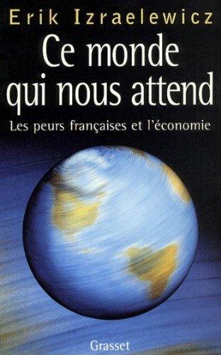 Livres gratuits en ligne Ce monde qui nous attend (essai français) pdf, epub ebook