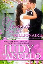 Tamed by the Billionaire (The BAD BOY BILLIONAIRES Series Book 1) (English Edition)