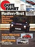 Gute Fahrt Heft 3 1983 Reifen - Test Die neuen breiten Sommer- Reifen ;