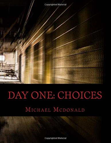 day-one-choices