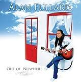 OUT OF NOWHERE by Alan Fullard