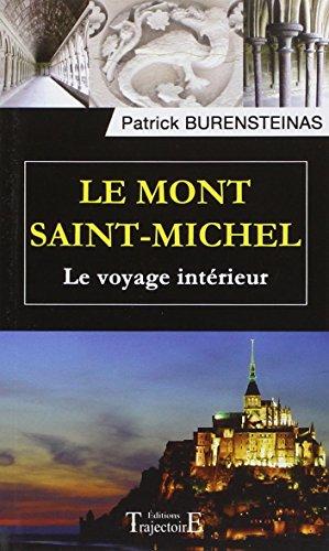 Le Mont Saint-Michel : Le voyage intérieur par Patrick Burensteinas