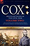 Cox: Personal Recollections of the Civil War-Siege of Knoxville, East Tennessee, Atlanta Campaign, the Nashville Campaign &: Personal Recollections of ... & the North Carolina Campaign - Volume 2 by Jacob D. Cox (2007-05-22)