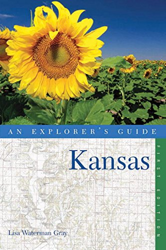 An Explorer's Guide Kansas (Explorer's Guides)