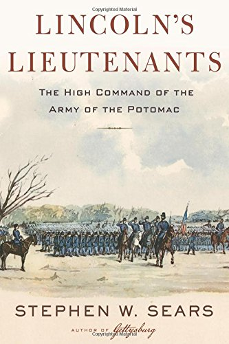 lincolns-lieutenants-the-high-command-of-the-army-of-the-potomac