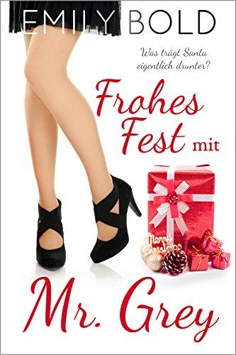Freche Santa (Frohes Fest mit Mr. Grey: Was trägt Santa eigentlich drunter?)