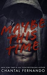 Maybe This Time by Chantal Fernando (2013-10-14)