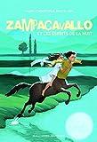 Zampacavallo et les esprits de la nuit (Grand format littérature - Romans Junior) (French Edition)