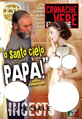 o-santo-cielo-papa-omg-dad-stefano-salvi-fm-video