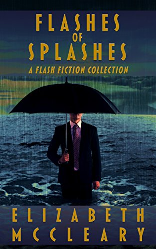 Flashes of Splashes: A Flash Fiction Collection (English Edition) Splash Flash