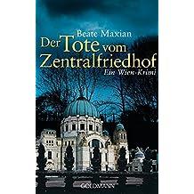 Der Tote vom Zentralfriedhof: Ein Fall für Sarah Pauli 4 - Ein Wien-Krimi (Die Sarah-Pauli-Reihe, Band 4)
