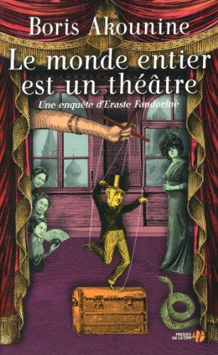 Une aventure d'Eraste Fandorine : Le monde entier est un théâtre