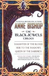 The Black Jewels: Trilogy: Daughter of the Blood / Heir to the Shadows / Queen of the Darkness Omnibus Edition by Bishop, Anne published by Roc Trade (2003) Paperback