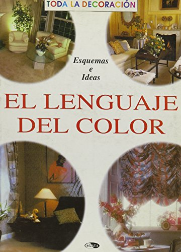 El lenguaje del color/ The Language of Color