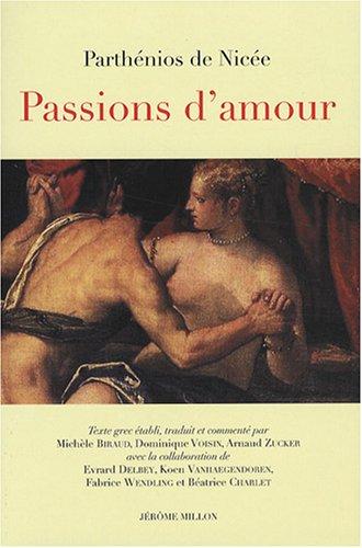 Passions d'amour : Edition bilingue franais-grec