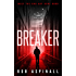 Breaker: (Charlie Cobb Book #1: Gripping Crime Thriller Series)