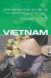Vietnam - Culture Smart!: the essential guide to customs & culture