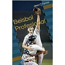 Beisbol Profesional: Lanzamientos y Técnicas