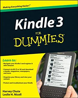 Kindle 3 For Dummies (English Edition) eBook: Harvey R. Chute, Dr ...