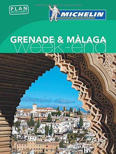 Guide Vert Week-End Grenade & Màlaga Michelin par Michelin