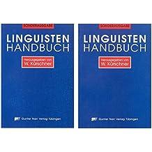 Linguisten-Handbuch: Biographische und bibliographische Daten deutschsprachiger Sprachwissenschaftlerinnen und Sprachwissenschaftler der Gegenwart