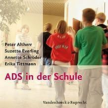 ADS in der Schule. DVD: Handreichungen für Lehrerinnen und Lehrer