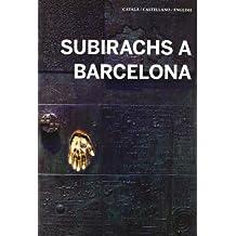 Subirachs a Barcelona